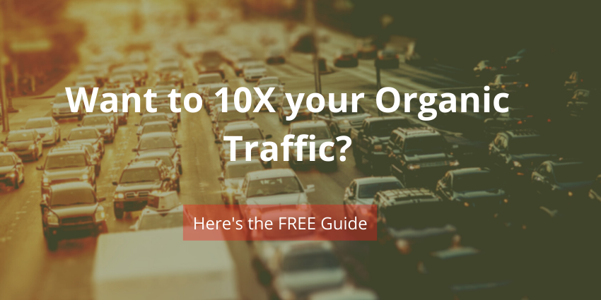 How to Increase Website Organic SEO Traffic: The (Monster) Guide