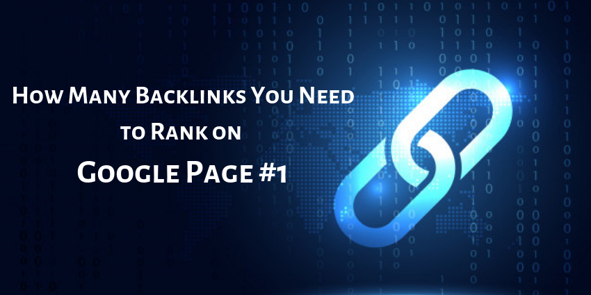 how many backlinks you need to rank on Page one of Google