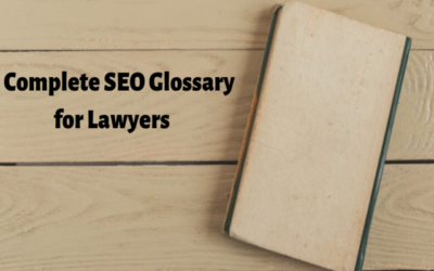 A Complete SEO Glossary for Lawyers