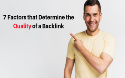 7 Factors that Determine the Quality of a Backlink