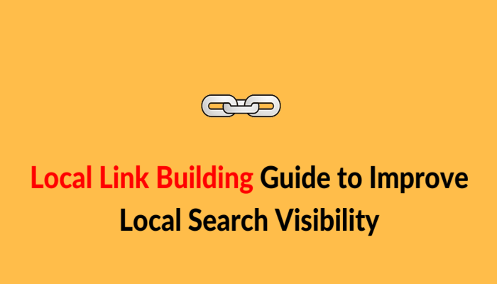 Local Link Building Guide to Improve Local Search Visibility