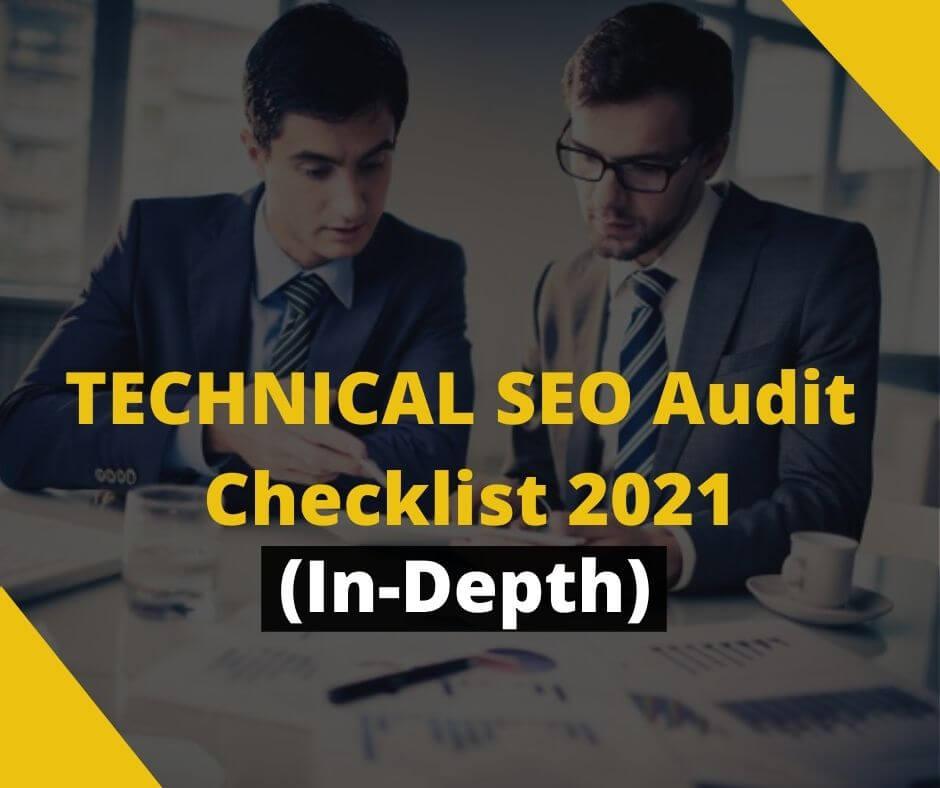 Technical SEO Audit Checklist 2021